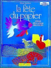 Fete Du Papier (La) - Couverture - Format classique