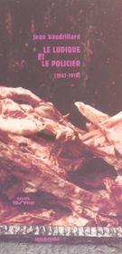 Le Ludique Et Le Policier (1967-1978) - Intérieur - Format classique