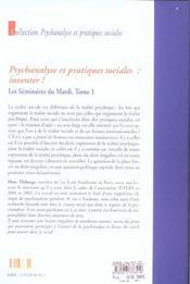 Les seminaires du mardi t.1 ; psychanalyse et pratiques sociales : inventer - 4ème de couverture - Format classique