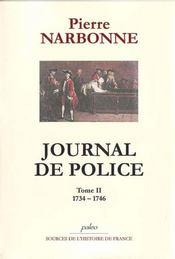 Journal de police t.2 ; (1734-1746) - Intérieur - Format classique