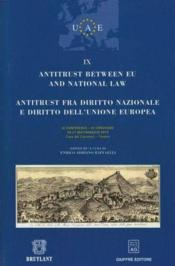 Vente livre :  Antitrust between EU law and national law t.9  - Enrico Adriano Raffaelli
