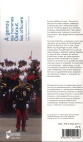 À genoux les hommes ; debout les officiers ; la socialisation des Saint-Cyriens - 4ème de couverture - Format classique