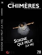 Revue Chimeres N.78 ; Soigne Qui Peut - Couverture - Format classique