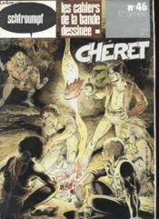 Les Cahiers De La Bandes Dessinees N° 46 - Cheret - Couverture - Format classique