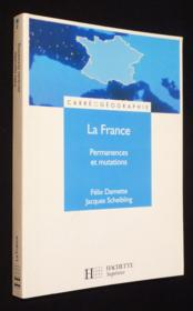 Vente livre :  La France ; Permanences Et Mutations  - Damette