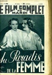 Le Film Complet Du Mardi N° 1949 - 16e Annee - Au Paradis De La Femme - Couverture - Format classique