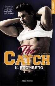 Vente  The catch  - K. Bromberg