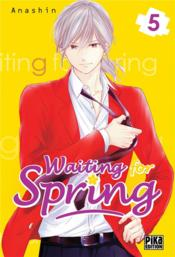 Vente livre :  Waiting for spring T.5  - Anashin