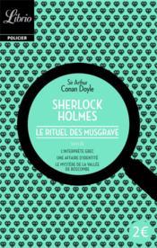 Sherlock Holmes ; le rituel des Musgrave ; trois autres récits - Couverture - Format classique