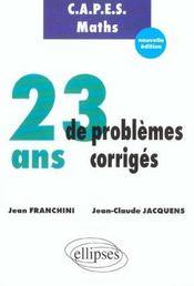 Capes maths 23 ans de problemes corriges - Intérieur - Format classique