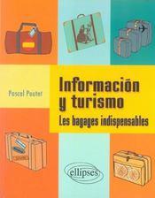 Informacion Y Turismo Les Bagages Indispensables En Espagnol - Intérieur - Format classique
