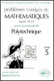 Problemes Corriges De Mathematiques Polytechnique Tome 5 1991-1994 - Intérieur - Format classique