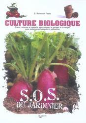 Sos Du Jardinier Culture Biologique - Intérieur - Format classique