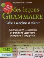 Mes leçons de grammaire ; cm2 ; cahier+cd - Intérieur - Format classique