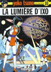 Yoko Tsuno T.10 ; la lumière d'Ixo - Intérieur - Format classique