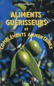 Aliments Guerisseurs Et Complements Alim. - Couverture - Format classique