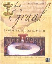 Le Graal ; La Verite Derriere Le Mythe - Intérieur - Format classique