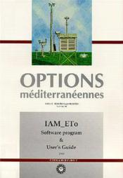 Iam_eto software program and user's guide options mediterraneennes series b n 20 - Couverture - Format classique