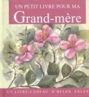 Petit Livre Pour Ma Grand Mere - Couverture - Format classique