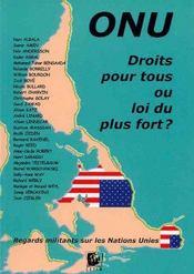 Onu : Droits Pour Tous Ou Loi Du Plus Fort ? - Intérieur - Format classique