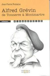Alfred Grevin ; De Tonnerre A Montmartre - Intérieur - Format classique