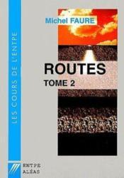 Cours de routes t.2 - Couverture - Format classique