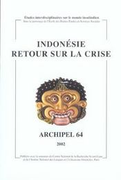 Cahiers D'Archipel N.64 ; Indonésie : Retour Sur La Crise - Intérieur - Format classique