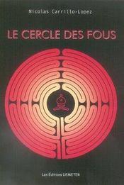 Le Cercle Des Fous - Intérieur - Format classique