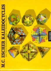 M.C. Escher ; kaleidocycles - Couverture - Format classique