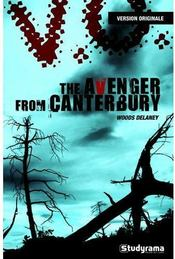 Vente livre :  The avenger of canterbury  - Woods Delaney - Delaney Woods