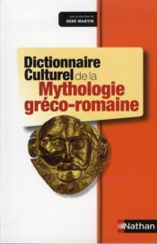 Dictionnaire Culturel De La Mythologie Greco-Romaine