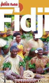 GUIDE PETIT FUTE ; COUNTRY GUIDE ; Fidji (édition 2013)  - Collectif Petit Fute
