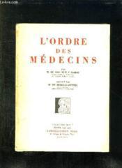 L Ordre Des Medecins. - Couverture - Format classique
