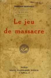 Le Jeu De Massacre. - Couverture - Format classique
