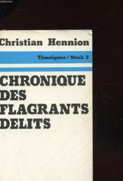 Chronique Des Flangrants Delits - Couverture - Format classique