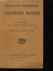 Formulaire Aide Memoire De L'Electricien Praticien - Couverture - Format classique