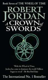 Vente livre :  A CROWN OF SWORDS - THE WHEEL OF TIME V.7  - Robert Jordan