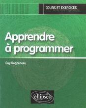 Apprendre A Programmer Cours Et Exercices - Intérieur - Format classique