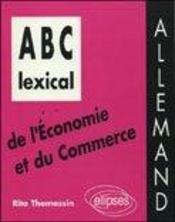 Abc Lexical De L'Economie Et Du Commerce Allemand - Intérieur - Format classique