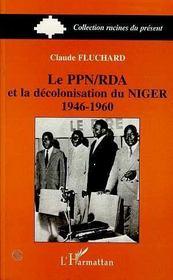 Le Ppn/Rda Et La Decolonisation Du Niger, 1946-1960 - Intérieur - Format classique