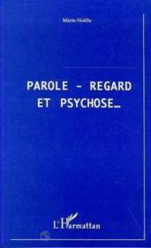 Parole, Regard Et Psychose - Couverture - Format classique