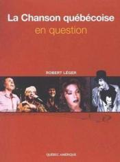 La Chanson Quebecoise En Question - Couverture - Format classique