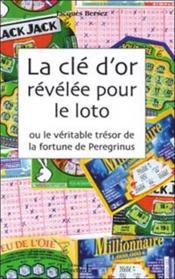 Cle D'Or Revelee Pour Le Loto - Couverture - Format classique