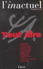 Revue L'Inactuel 09 - Tout Dire - Intérieur - Format classique