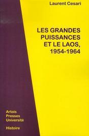 Les grandes puissances et le laos,1954-1964 - Intérieur - Format classique
