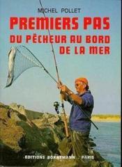 Pecheur Du Bord De Mer Premiers Pas - Couverture - Format classique