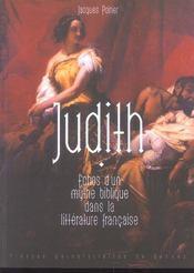 Judith : Echos D Un Mythe Biblique Dans La Litterature Francaise - Intérieur - Format classique