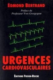 Urgences cardiovasculaires - Couverture - Format classique
