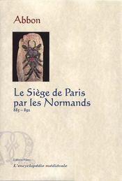 Le siege de Paris par les normands (885-892) - Intérieur - Format classique