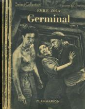 Germinal. En 3 Tomes. Collection : Select Collection N° 57 + 58 + 59. - Couverture - Format classique